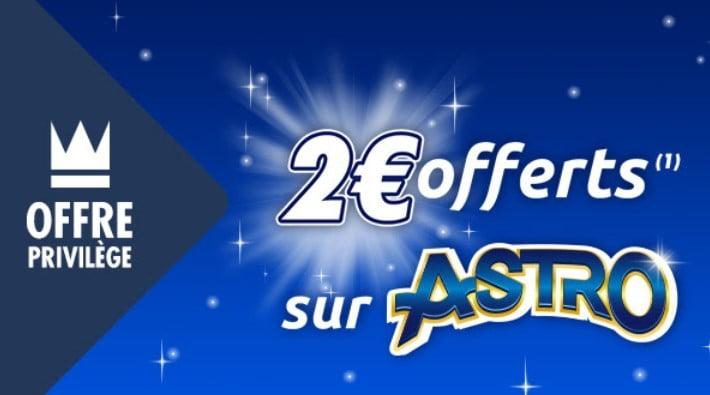 offre privilège pour obtenir un ticket Astro gratuit