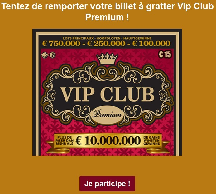 100 billets gratter vip club premium gagner o et comment. Black Bedroom Furniture Sets. Home Design Ideas