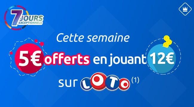 5 euros offerts en jouant à Loto offre 7 jours exceptionnels