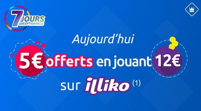 5 euros offerts en jouant Illiko sur offre 7 jours exceptionnels