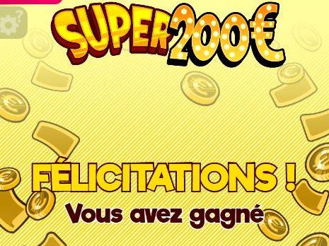 Victoire sur le jeu Super 200 euros