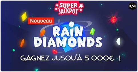 Le nouveau jeu Rain Diamonds plus le Super Jackpot