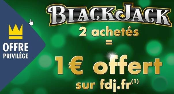 Offre privilège Black Jack