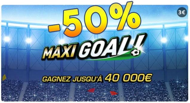 Maxi Goal ! à moitié prix