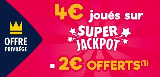 Offre avec les jeux Super Jackpot