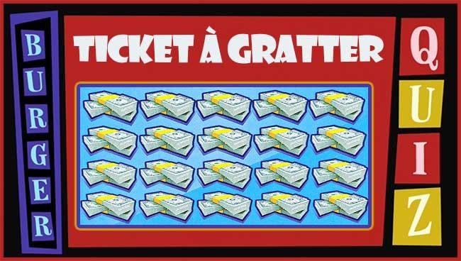 A quoi va ressembler le nouveau ticket de grattage Burger Quiz