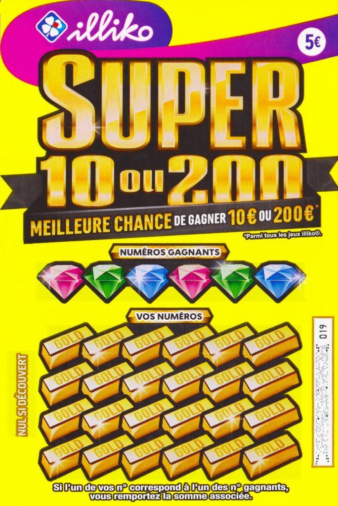 le ticket à gratter Super 10 ou 200